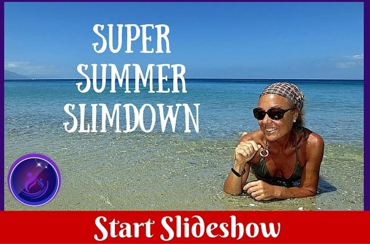 Super Summer Slimdown Start slideshow