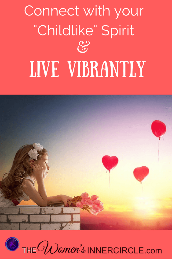 If you want to live vibrantly, one of the first things to do is connect to your childlike spirit and learn how to play. This information